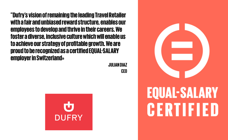 DUFRY AG (SWITZERLAND) IS EQUAL-SALARY CERTIFIED • EQUAL SALARY